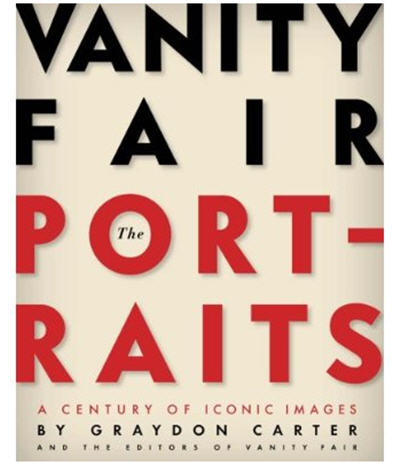 Vanity Fair The Portraits A Century of Iconic Images